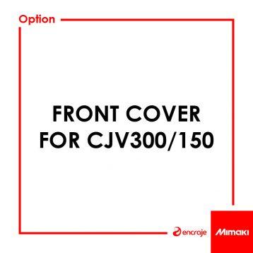 Capot Avant Mimaki CJV300/150