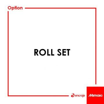 Roll Set Mimaki