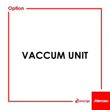 Vaccum Unit Mimaki
