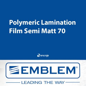 Lamination Polymère Semi Mate EMBLEM